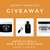 Coconut Essentials Mom & Baby Prize Pack (APV $75+)