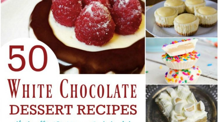50 White Chocolate Dessert Recipes that will WOW Your Taste Buds!