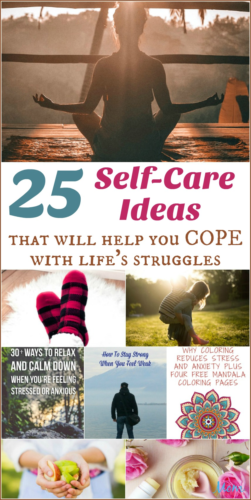 25 Self-Care Ideas that Will Help You Cope with Life's Struggles #selfcare #health #life