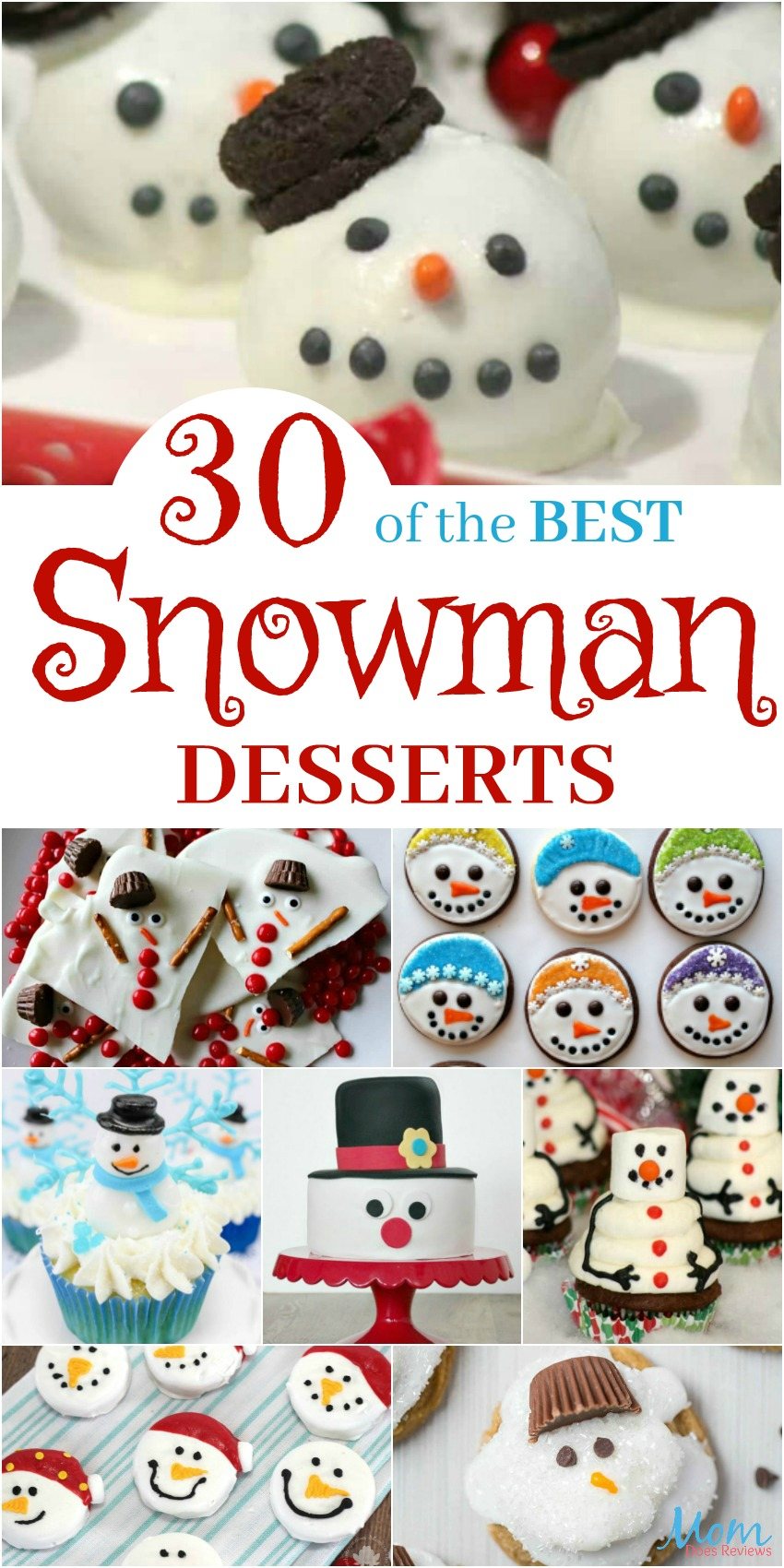 30 of the BEST Snowman Desserts Guaranteed to Bring a Smile #desserts #snowmen #christmas