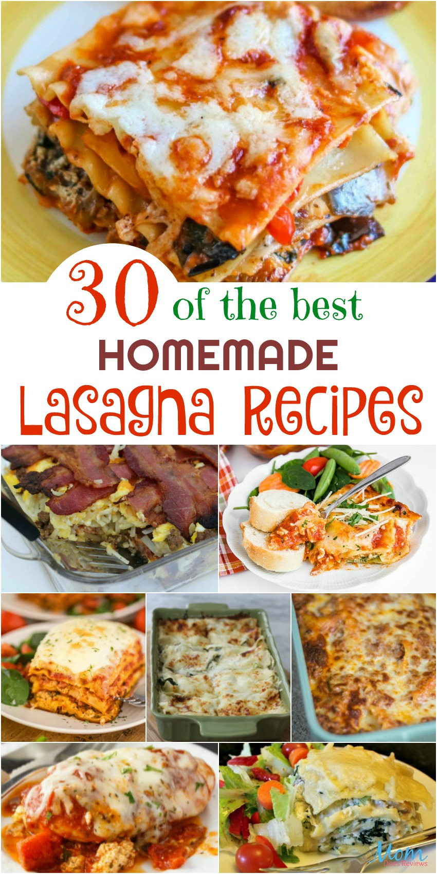 30 of the Best Homemade Lasagna Recipes Your Family Will Love #recipes #lasagna #foodie