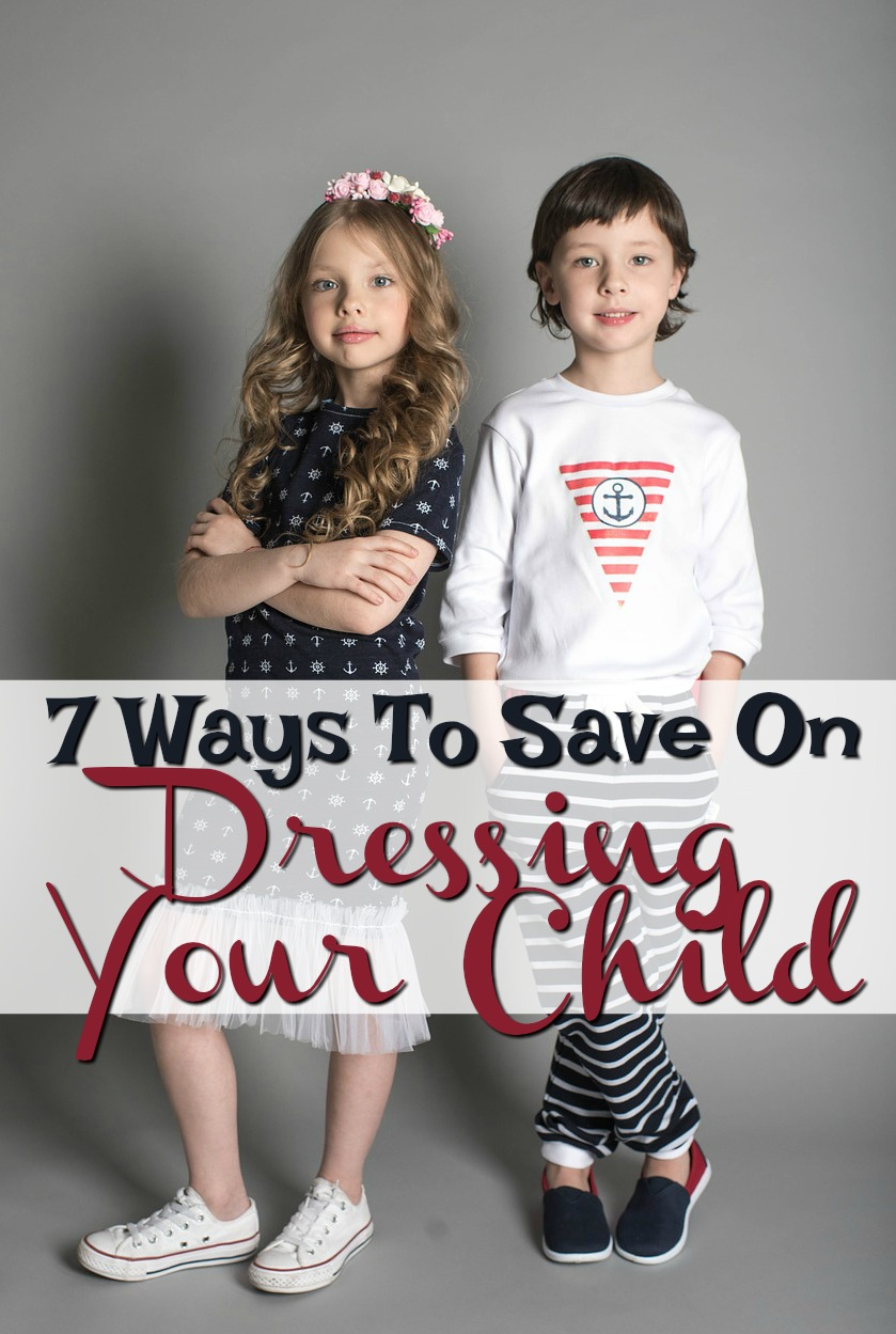 7 Ways To Save On Dressing Your Child