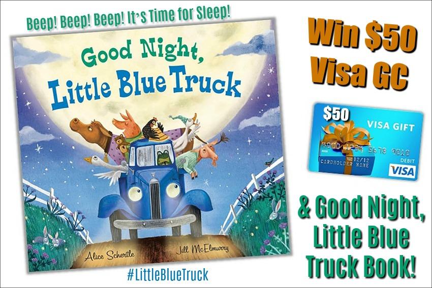 #Win $50 Visa GC and Good Night, Little Blue Truck! #LittleBlueTruck