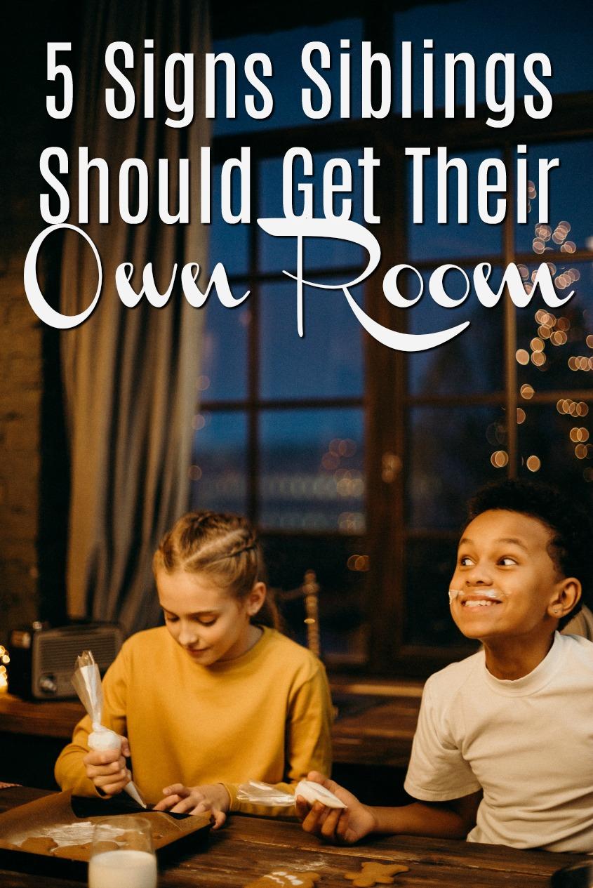 5 Signs Growing Siblings Should Get Their Own Room