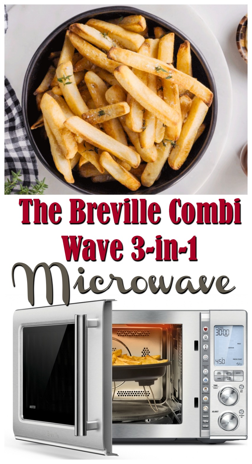 The Breville Combi Wave 3-in-1 Microwave- Makes Cooking Fun in only 1 Appliance! #BestBuy #ad #Breville #WaveMic #BrevilleWave