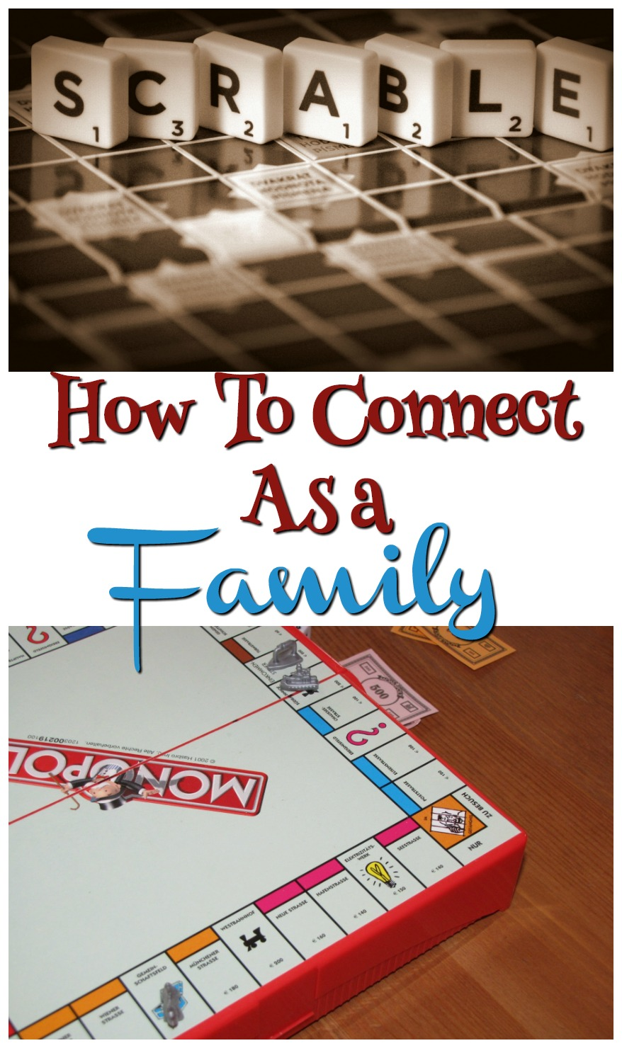 How To Connect As A Family