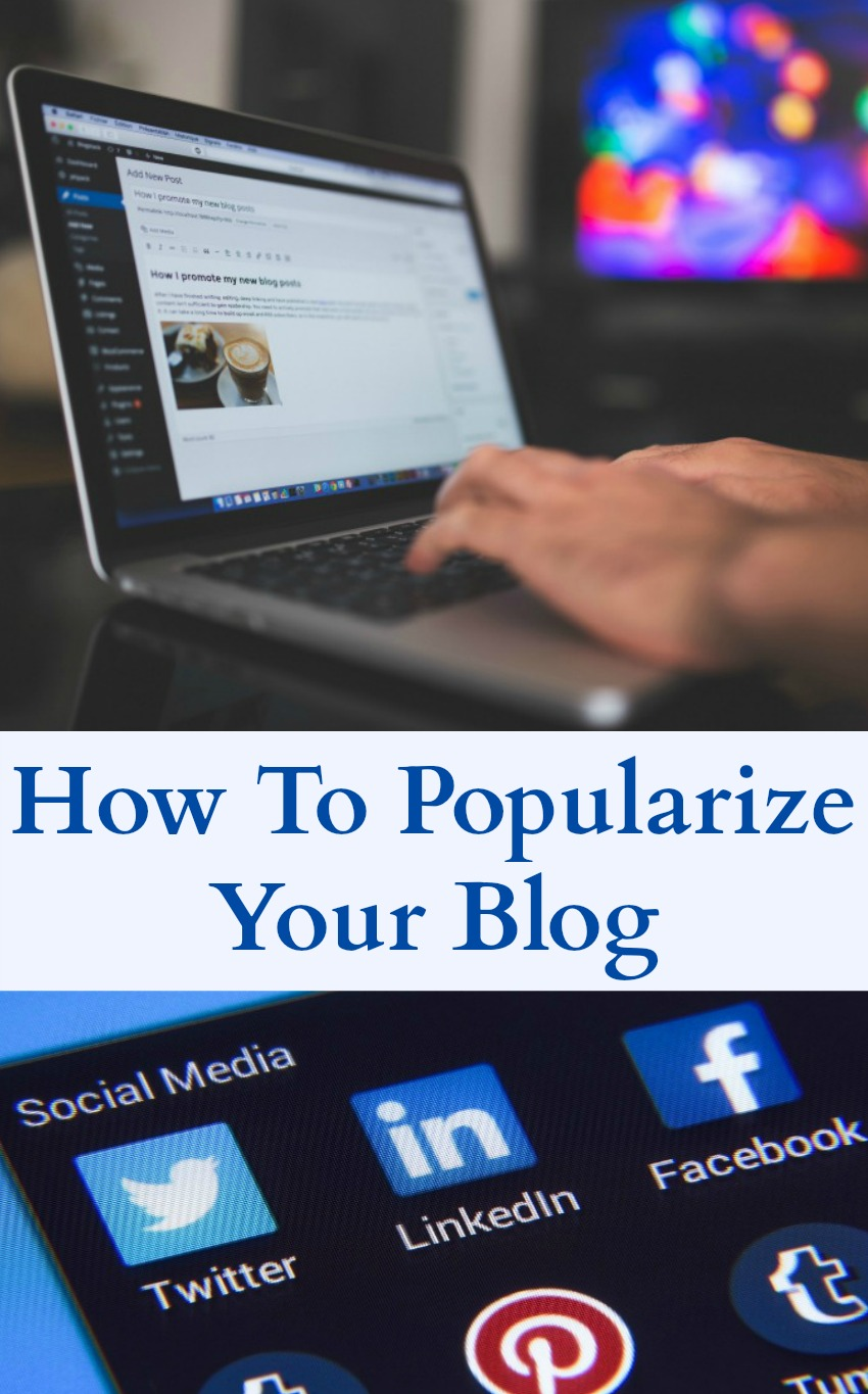 How To Popularize Your Blog