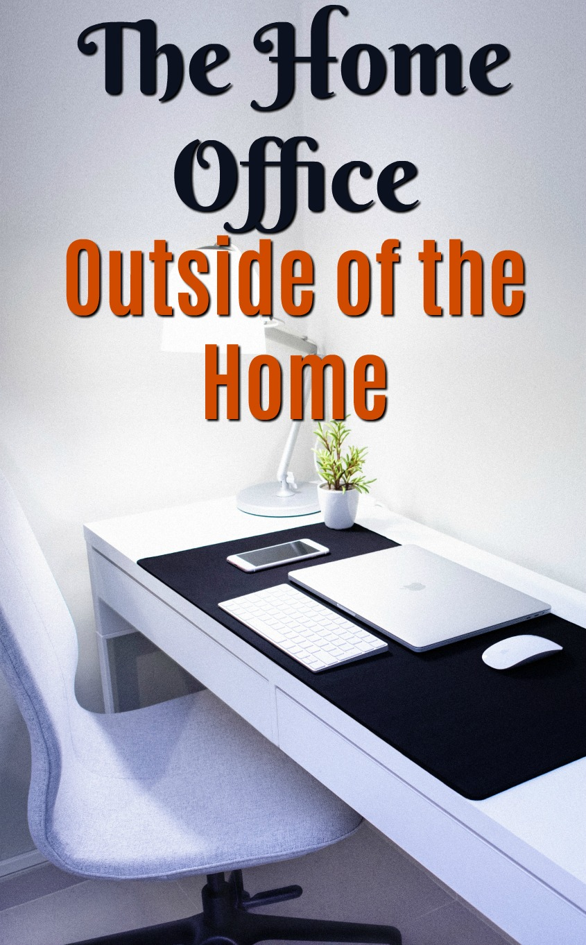 The Home Office Outside of the Home