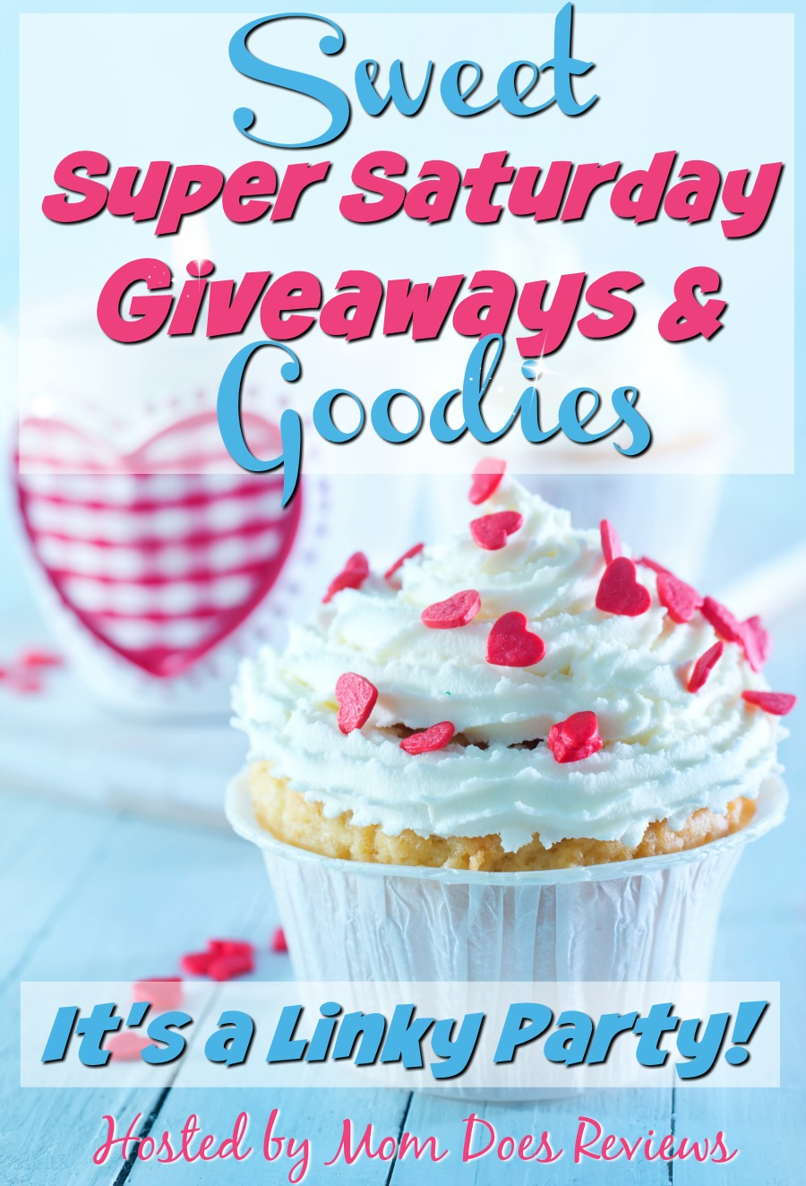 Sweet Super Saturday #giveaways and Goodies Linky party