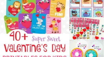 40+ Super Sweet Valentine's Day Printables for Kids