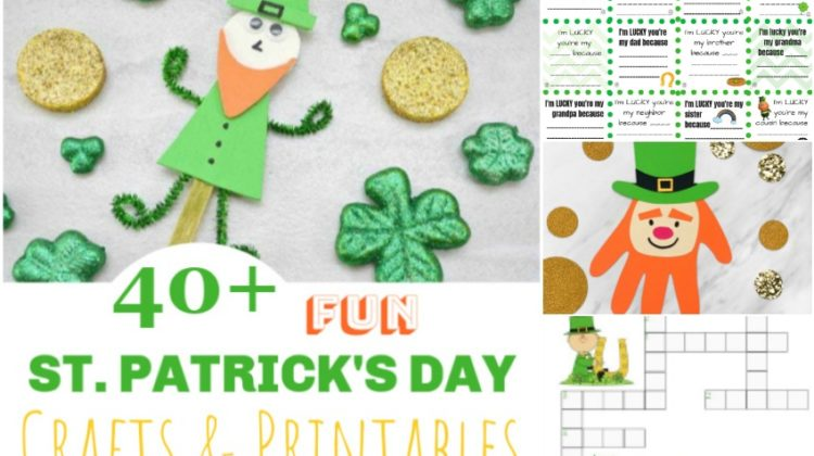 40+ FUN St. Patrick's Day Crafts & Printables for Kids