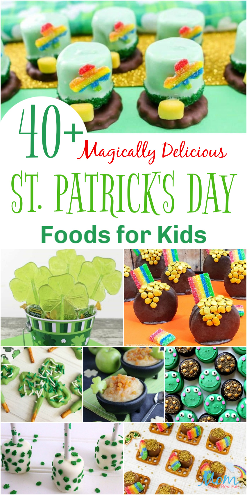 40+ Magically Delicious St. Patrick's Day Foods for Kids #funfood #stpatricksday #sweets