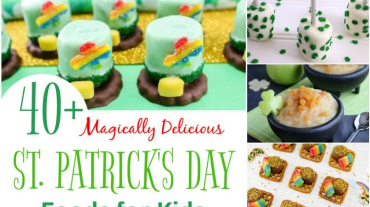 40+ Magically Delicious St. Patrick's Day Foods for Kids