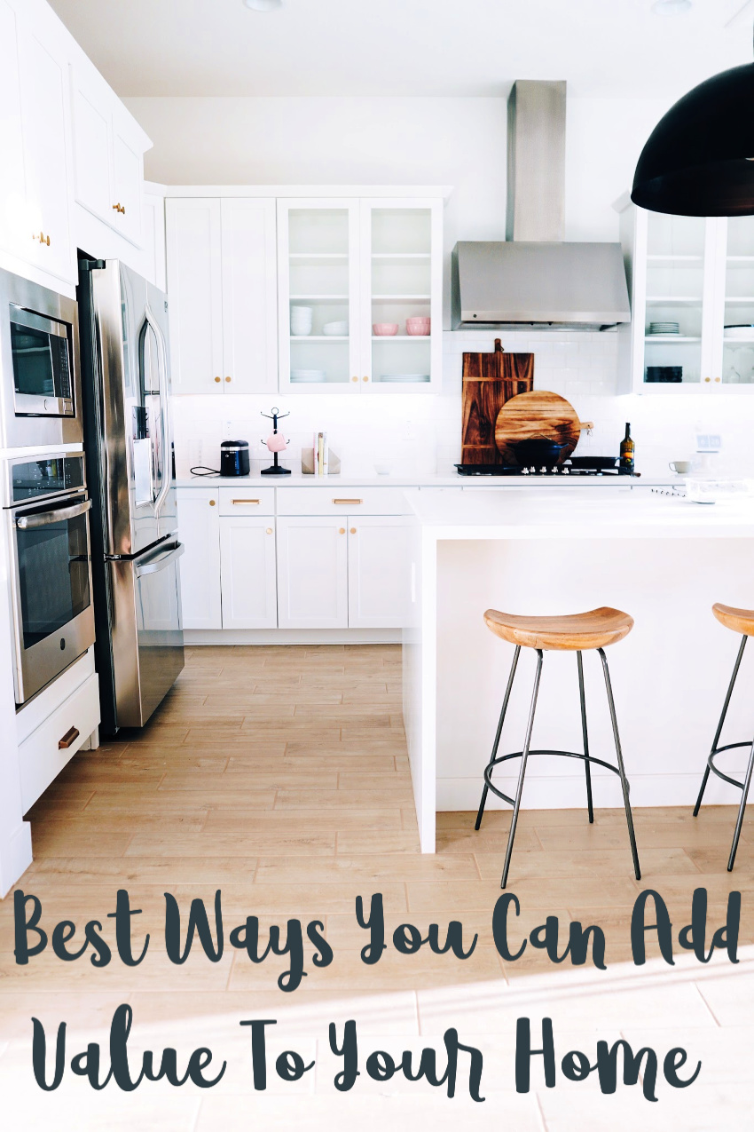 Some Of The Best Ways You Can Add Value To Your Home This Year