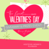 Welcome to the Great Valentine's Day Giveaway & Prizes Event at Mommy's Playbook!