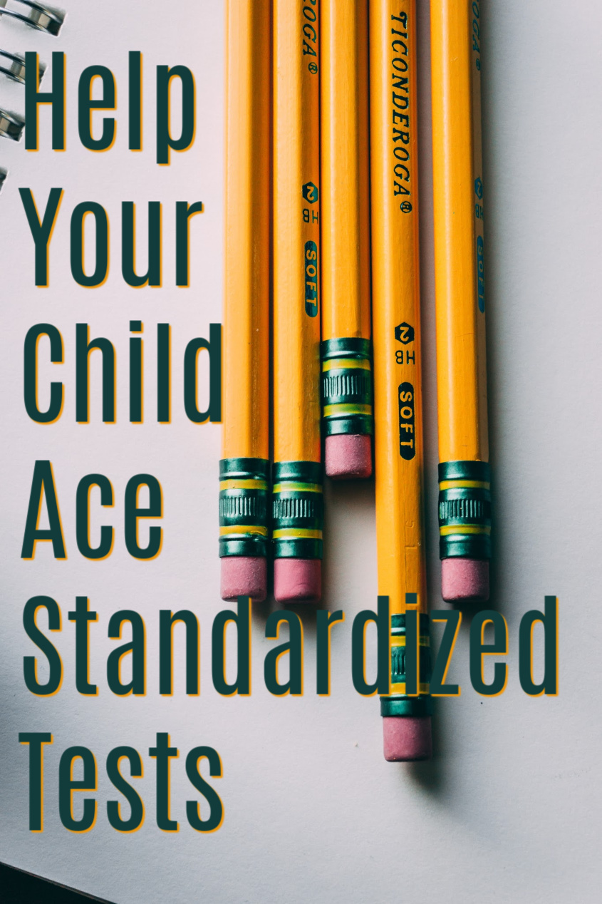 Help Your Child Ace Standardized Tests