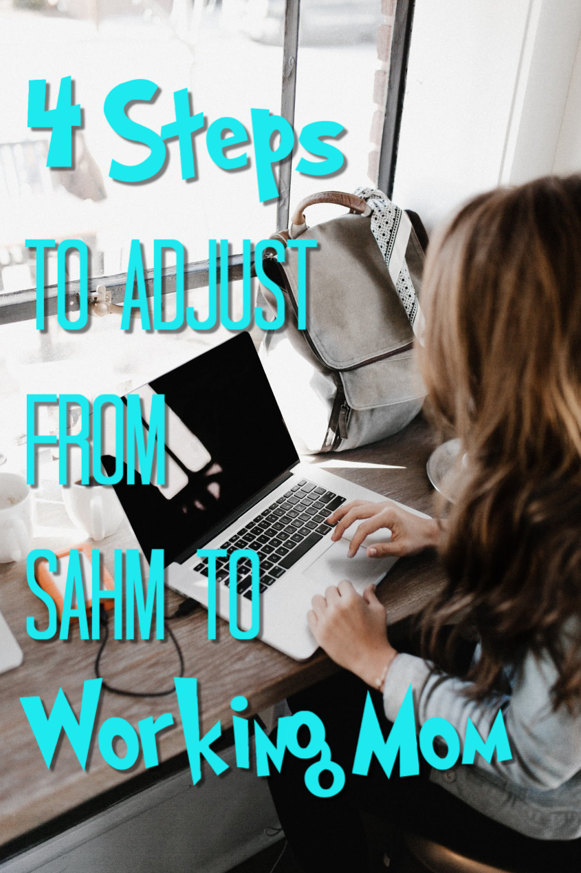4 Tips to Transition From Stay-At-Home to Working Mom