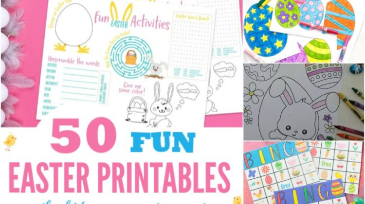 50 Fun Easter Printables the Kids are Sure to Want