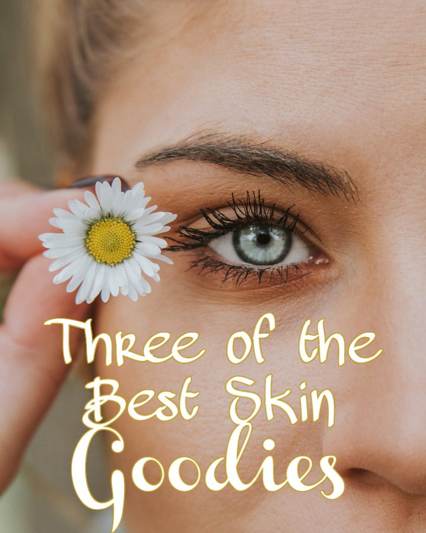Three of the Best Skin Goodies for 2020