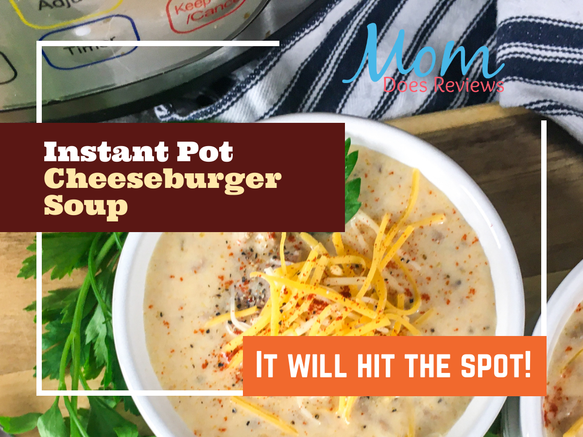 Instant Pot® Cheeseburger Soup #RECIPE #instantpot #soup #comfortfood