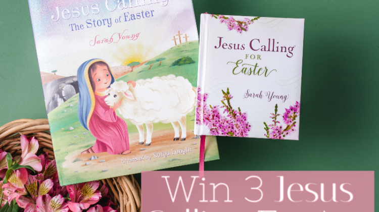 2 #Winners- Easter Books Prize Pack (Jesus Calling - Story of Easter) Open to US, Ends 3/31