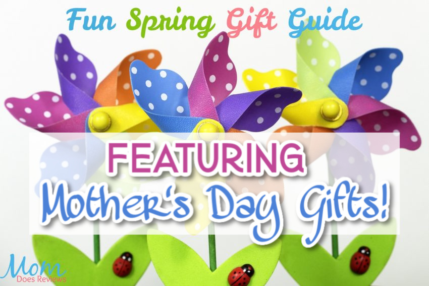 Fun Spring Gift Guide Featuring Mother's Day!
