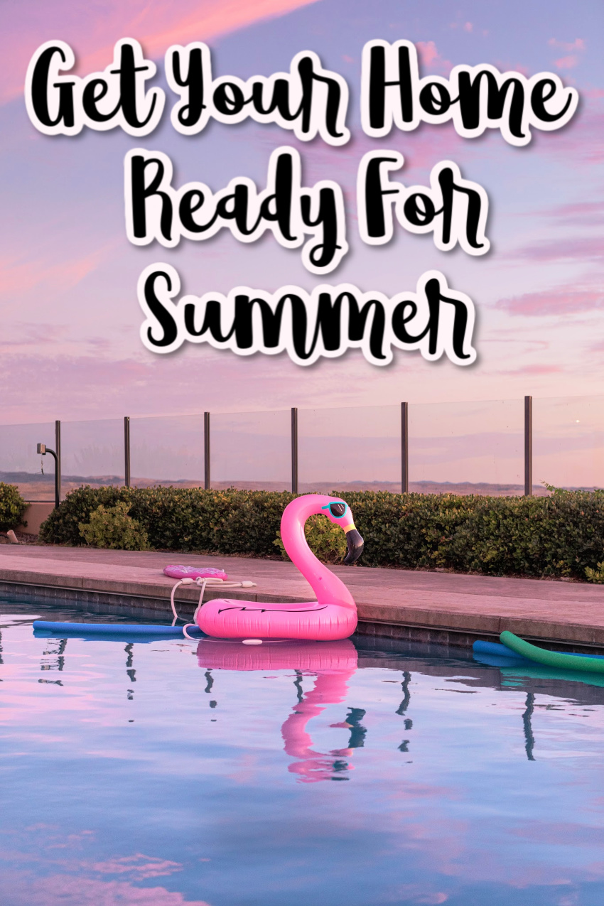 Get Your Home Ready For The Summer Season