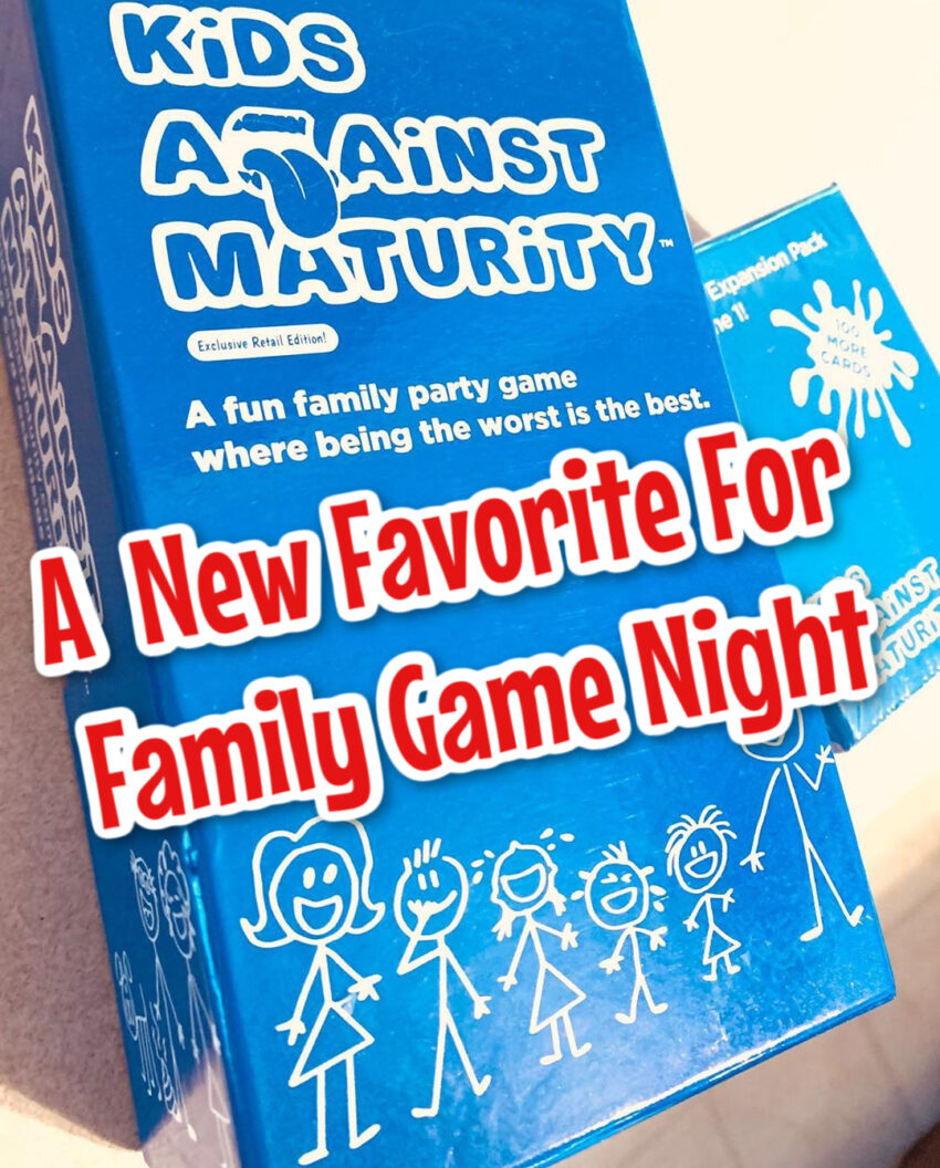 Kids Against Maturity Will Be Your New Favorite For Family Game Night #MDRSummerFun #ad #familygamenight