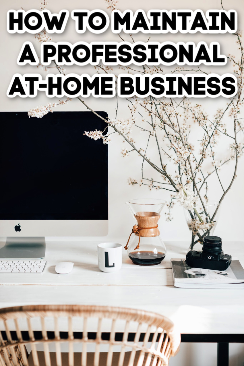 Making Your At-Home Business Feel More Professional
