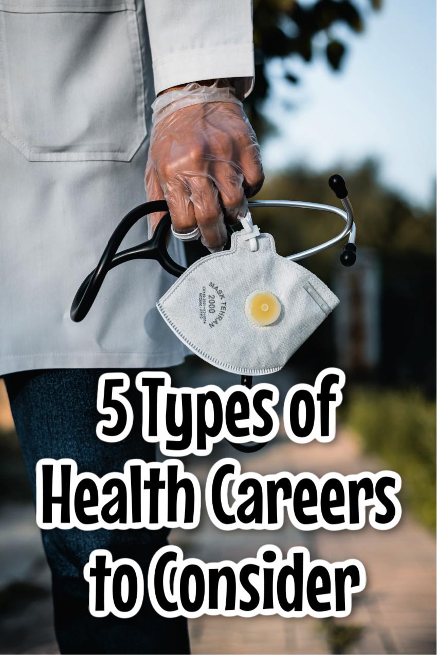 5 Types of Health Careers