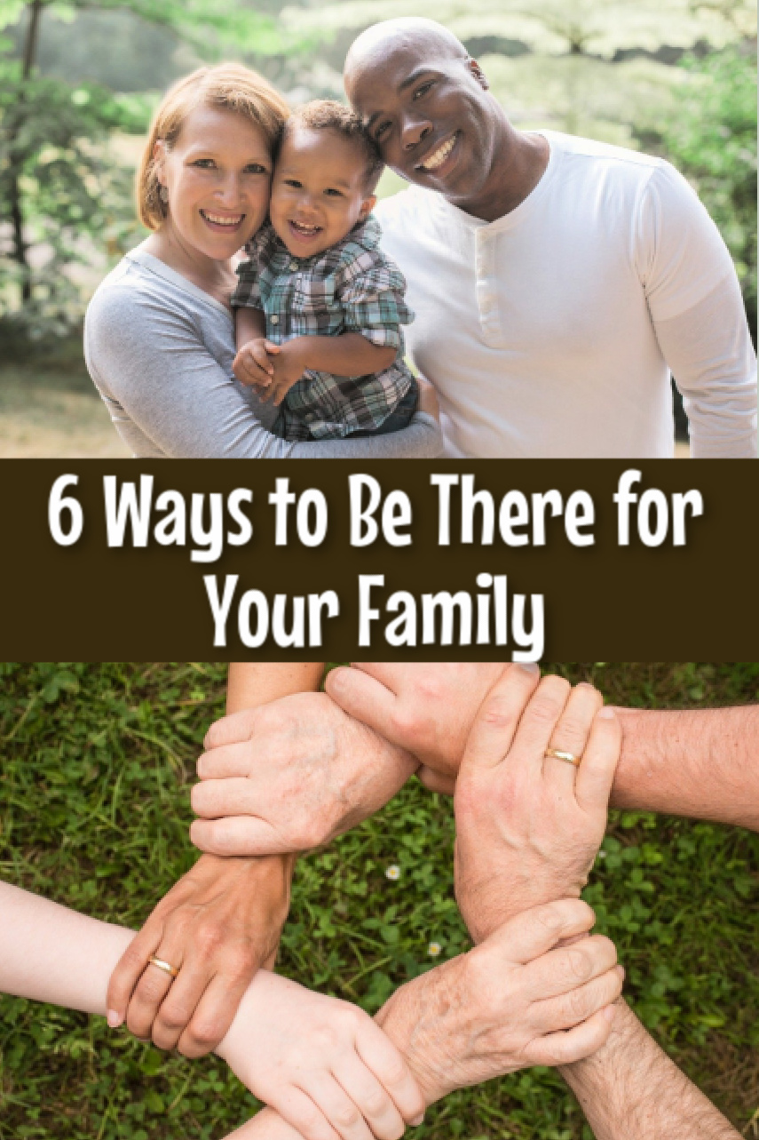 6 Ways to Be There for Your Family During Hard Times