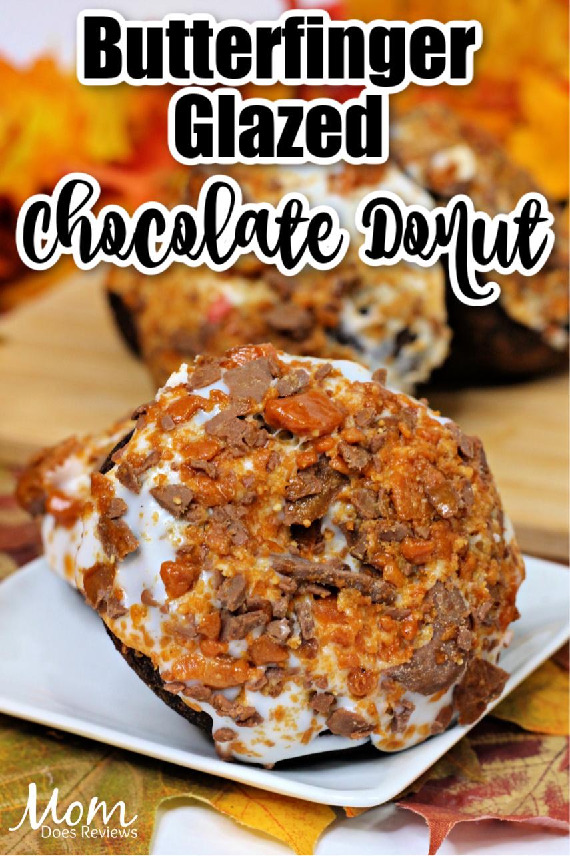 Butterfinger Glazed Chocolate Baked Donut