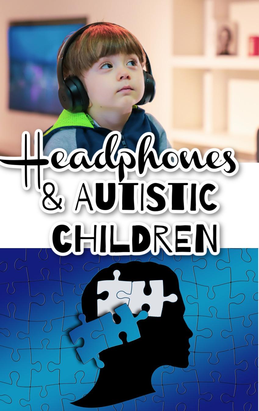 How Do Headphones Help Autistic Children?