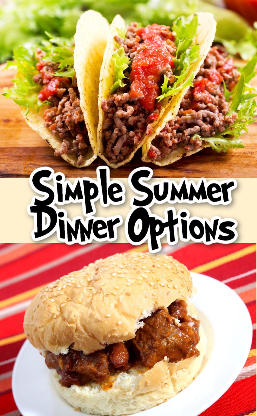 Simple Summer Dinner Options