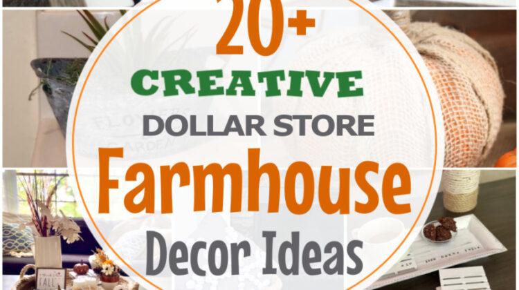 20+ Creative Dollar Store Farmhouse Decor Ideas You Will Love