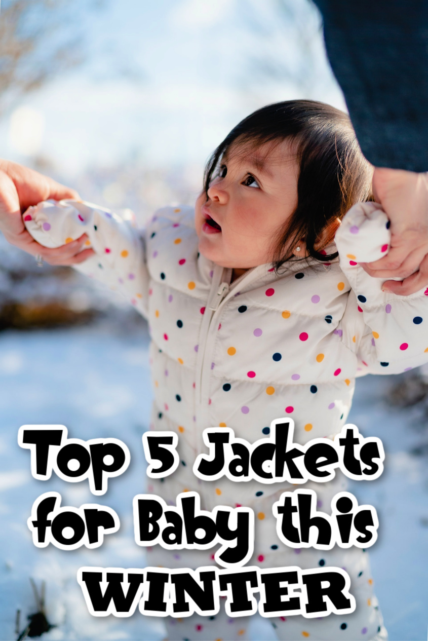 Top 5 Jackets for Baby this Winter