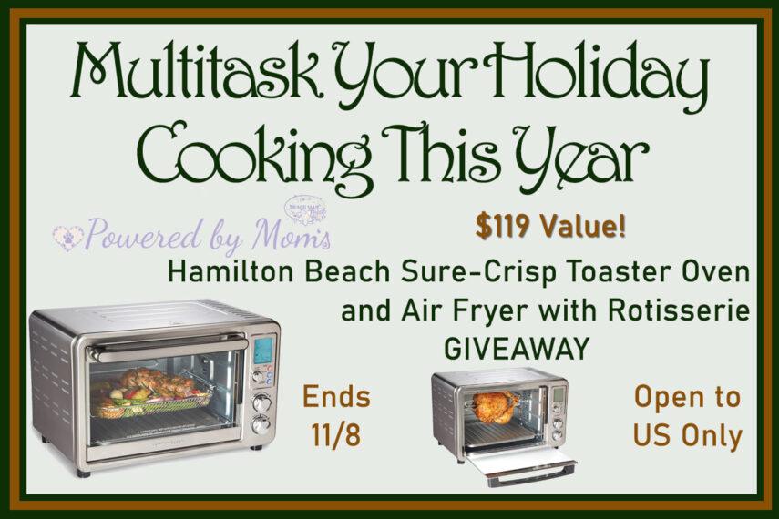 #Win a Hamilton Beach Digital Air Fryer Toaster Oven with Rotisserie