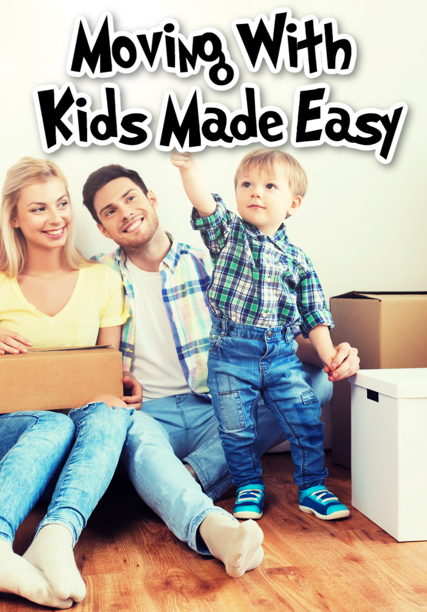 Moving With Kids Made Easy
