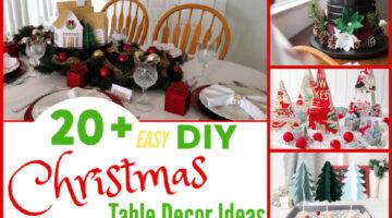 20+ Easy DIY Christmas Table Decor Ideas for a Beautiful Table Setting