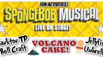 Family Fun: The SpongeBob Musical Recipe and Crafts