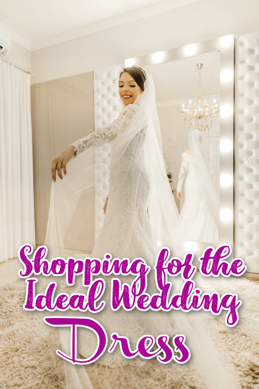 Shopping for the Ideal Wedding Dress