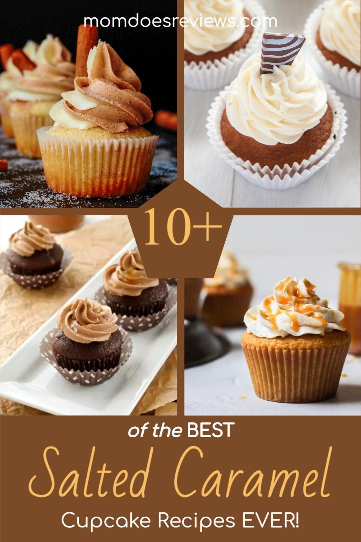 10+ of the BEST Salted Caramel Cupcake Recipes Ever! #cupcakes #saltedcaramel #desserts