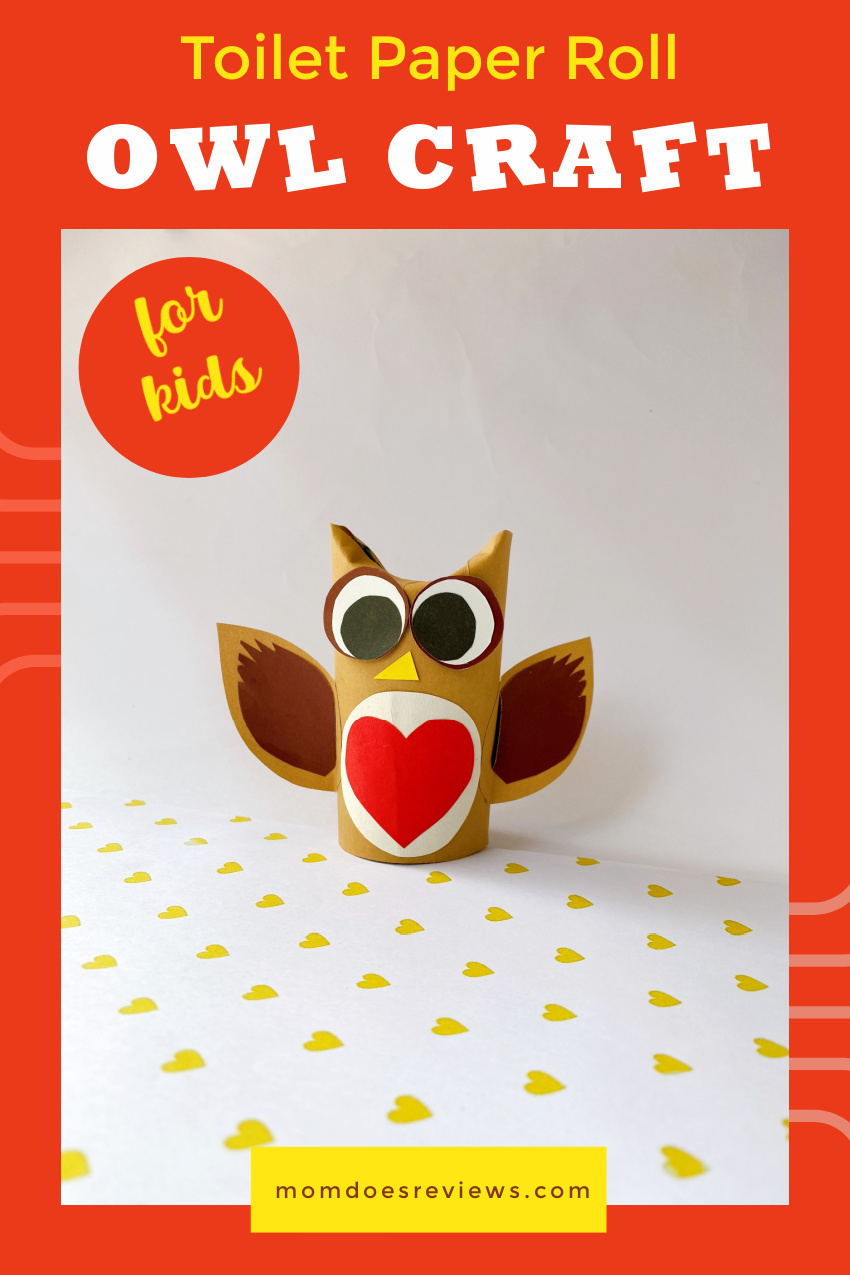 Toilet Paper Roll Owl Craft for Kids #VALENTINESDAY #easycraft #tprollcraft