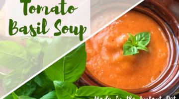 Instant Pot Garden Fresh Tomato Basil Soup