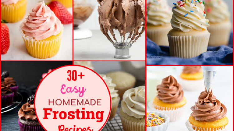 30+ Easy Homemade Frosting Recipes that Will Delight Your Taste Buds