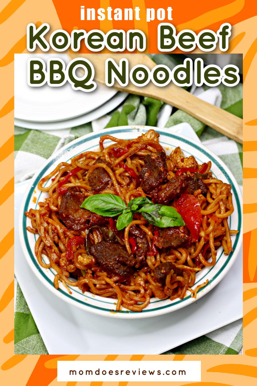 Instant Pot Korean Beef BBQ Noodles