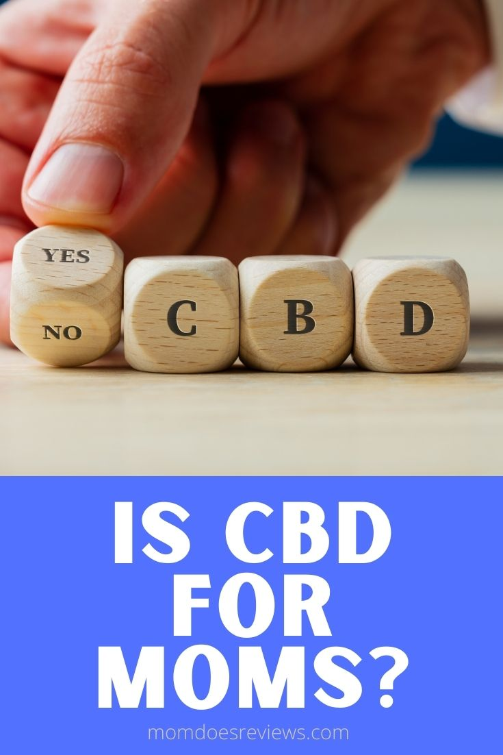 Is CBD for Moms?
