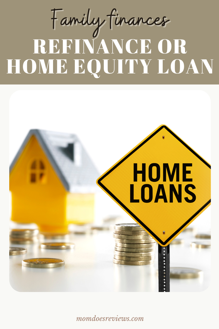 Should You Refinance or Take Out a Home Equity Loan?