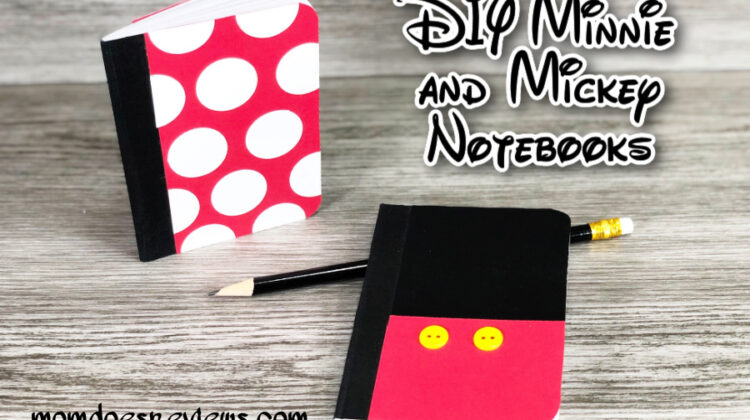 DIY Mickey and Minnie Notebooks- Easy Dollar Store Craft with Writing Prompts Printable too!