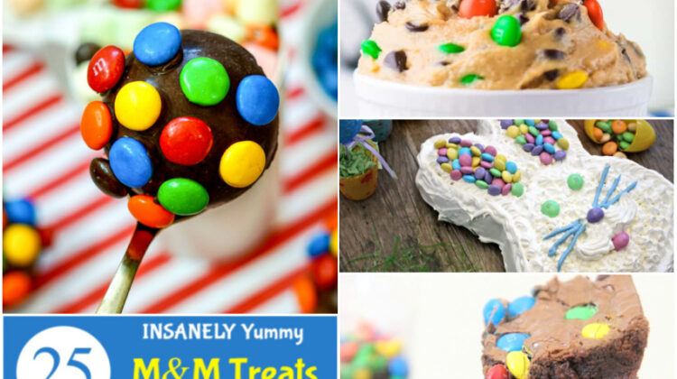 25 Insanely Yummy M&M Treats You Must Make